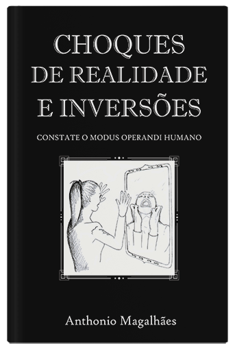 Choques de Realidade e Inversões