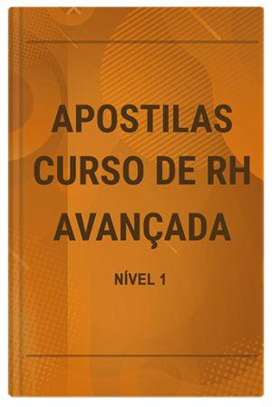 APOSTILAS DO CURSO ONLINE DE RH AVANÇADA - NÍVEL 1