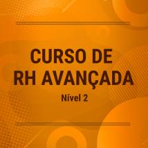 Curso de RH Avançada Nível 2